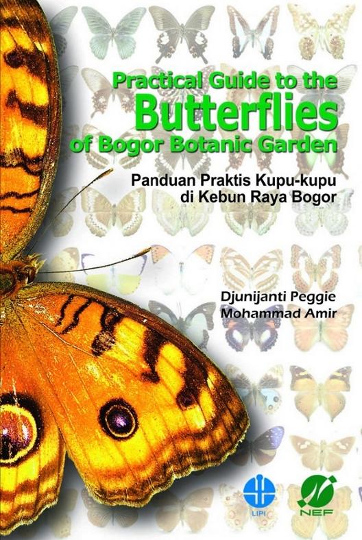 Practical Guide to the Butterflies of Bogor Botanic Garden